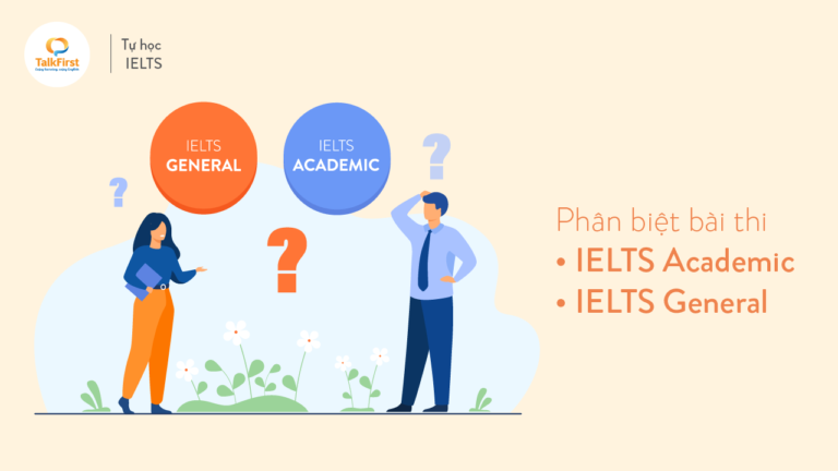 phan-biet-bai-thi-ielts-academic-ielts-general