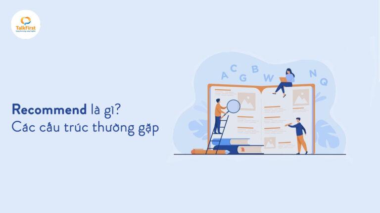 recommend-la-gi-cac-cau-truc-thuong-gap-voi-tu-recommend