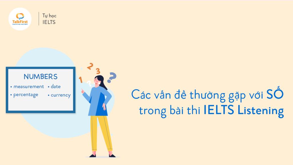 cac-van-de-thuong-gap-voi-so-trong-bai-thi-ielts-listening