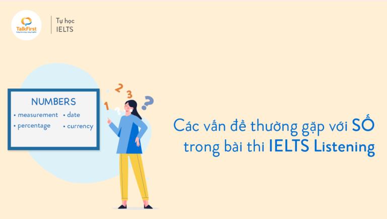 cac-van-de-thuong-gap-ve-so-trong-bai-thi-ielts-listening-1