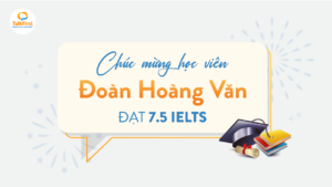 chuc-mung-hoc-vien-doan-hoang-van-dat-7-5-ielts-overall-khong-skill-nao-duoi-7-0-thumb