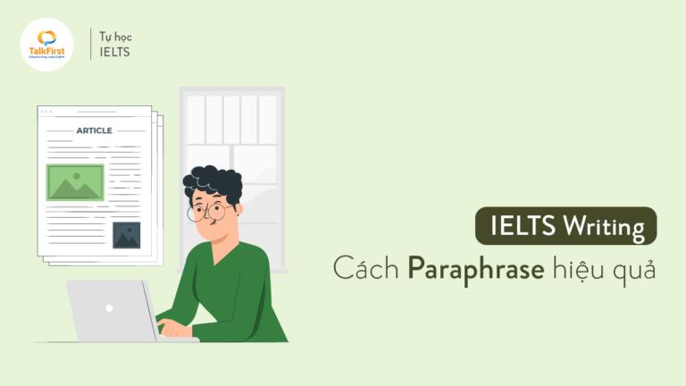 ielts-writing-cach-paraphrase-hieu-qua-phan-1