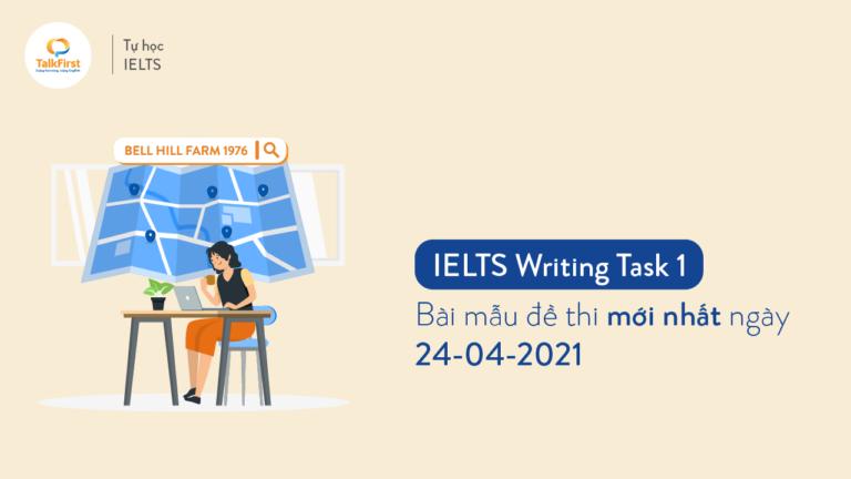 ielts-writing-task-1-bai-mau-de-thi-moi-nhat-ngay-24-04-2021