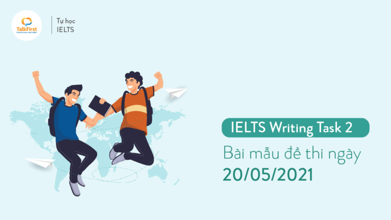 ielts-writing-task-2-bai-mau-de-thi-ngay-20-05-2021-thumb-1
