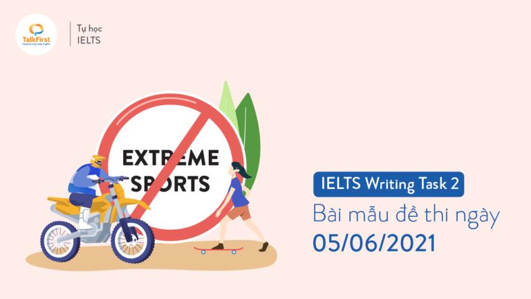ielts-writing-task-2-bai-mau-de-thi-ngay-05-06-2021