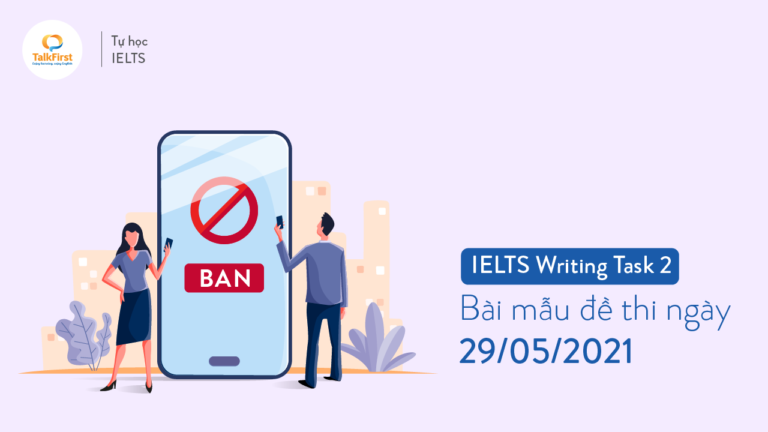 ielts-writing-task-2-bai-mau-de-thi-ngay-29-05-2021