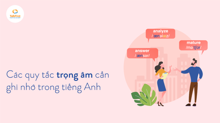 cac-quy-tac-trong-am-can-ghi-nho-trong-tieng-anh