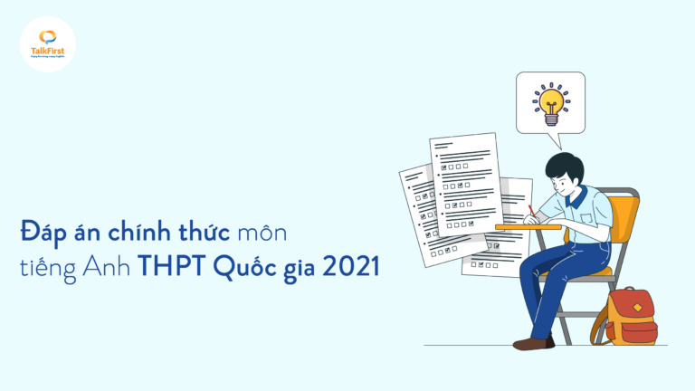 dap-an-chinh-thuc-mon-tieng-anh-thpt-quoc-gia-2021