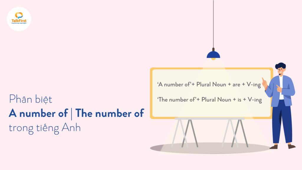 phan-biet-a-number-of-va-the-number-of-trong-tieng-anh