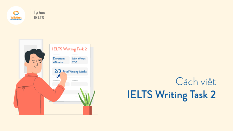 Cách viết IELTS Writing Task 2